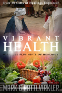 Vibrant Health - Miracles Plus Gifts of Healings