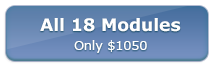 All 18 Modules -- Only $995