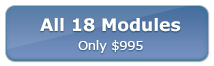 All 18 Core Modules - Only $995